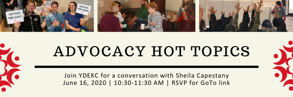 Advocacy Hot Topics: Join YDEKC for a conversation with Sheila Capestany June 16