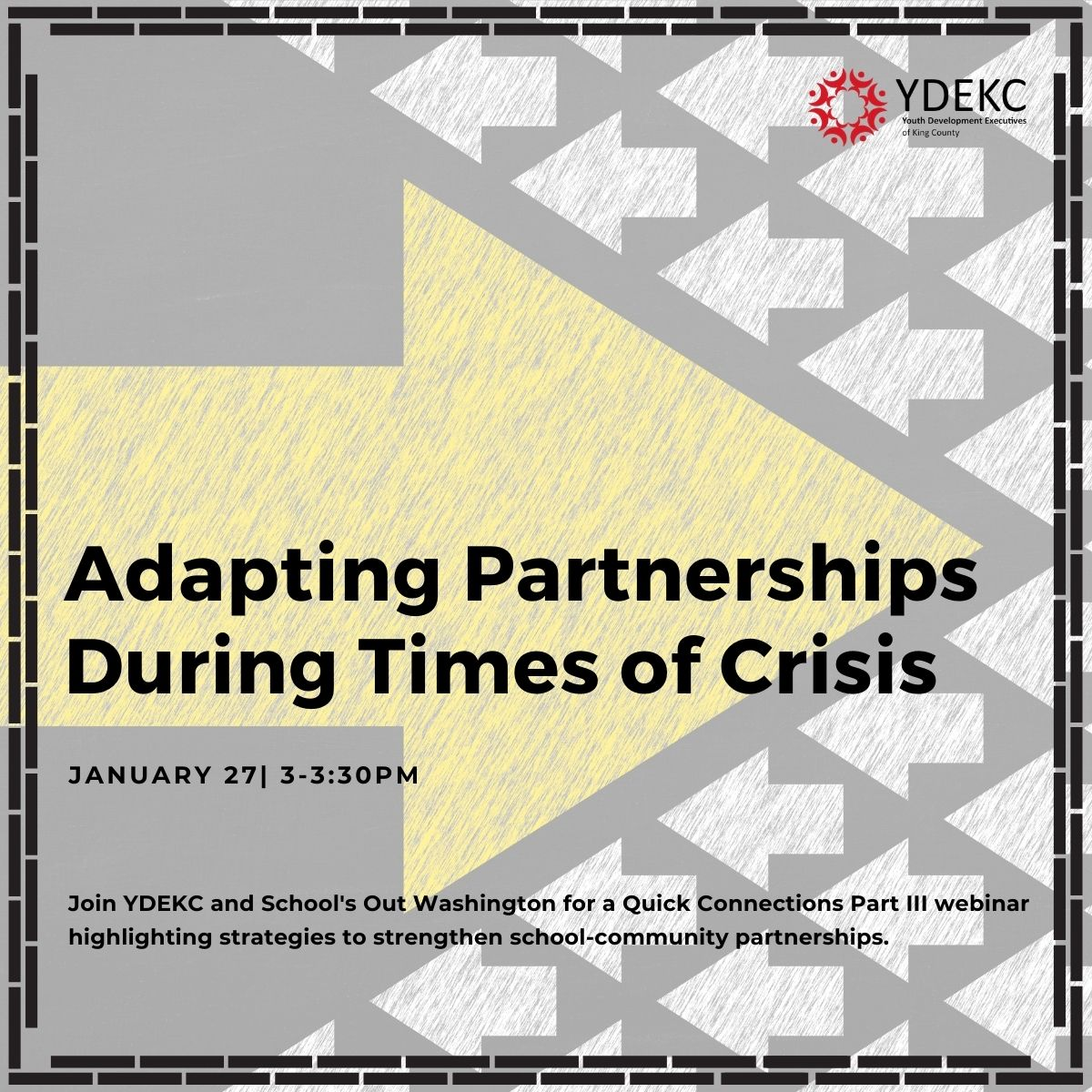 Flyer for January 27 Quick Connections Part 3: Adapting Partnerships During Times of Crisis
