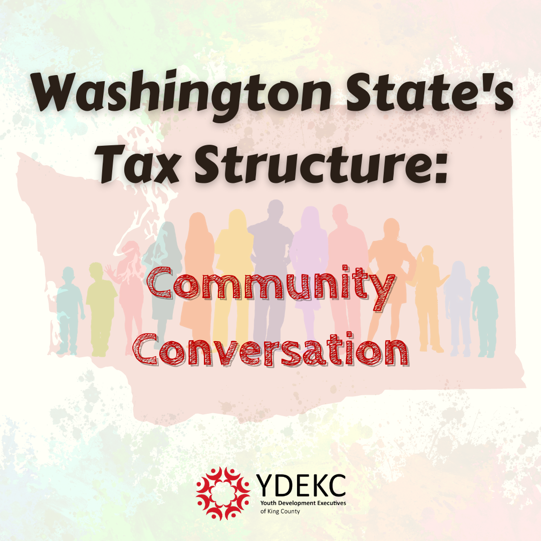 Washington State's Tax Structure - Community Conversation - October 13