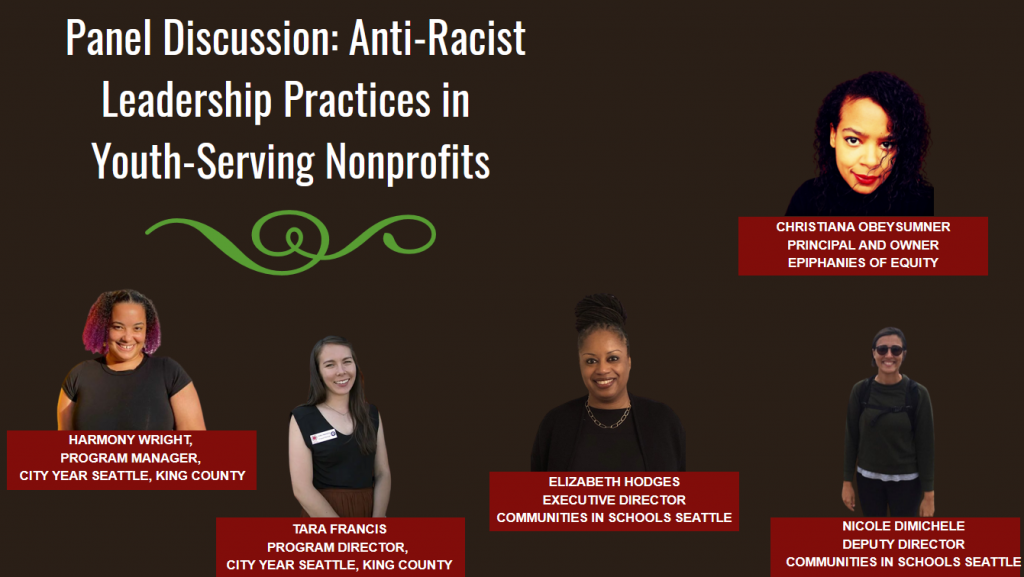 Panel Discussion: Anti-Racist Leadership Practices in  Youth-Serving Nonprofits, featuring ChrisTiana ObeySumner, Harmony Wright, Tara Francis, Elizabeth Hodges, Nicole DiMichele